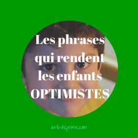 les phrases qui rendent les enfants optimistes